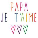 Carte papa je t'aime