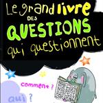 le-grand-livre-des-questions-qui-questionnent