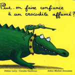 peut on faire confiance a un crocodile affame?