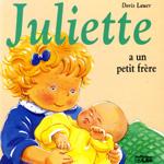 Juliette a un petit frère