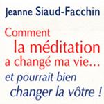 comment la méditation a changé ma vie...